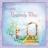 Couverture de l'album Angels : Heavenly Ways