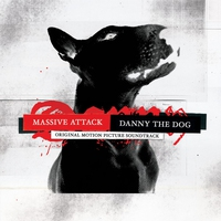Cover of the track Danny the Dog (Original Motion Picture Soundtrack)