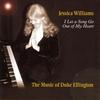 Couverture de l'album I Let a Song Go Out of My Heart: The Music of Duke Ellington