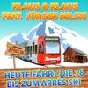 Couverture de l'album Heute fährt die 18 bis zum Après Ski (feat. Jürgen Milski) - Single