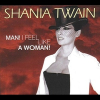 Cover of the track Man I Feel Like A Woman 71