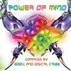 Couverture de l'album Power of Mind By Digital Tribe & Dj Edell