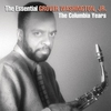 Couverture de l'album The Essential Grover Washington Jr.: The Columbia Years