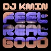 Cover of the album Feel Real Good - EP