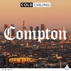 Cover of the album Cold Chilling - Compton