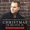 Couverture de l'album A Christmas To Believe In - Single