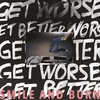 Cover of the album Get Better Get Worse