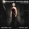 Couverture de l'album Berlin Cabaret - Hollywood Dreams