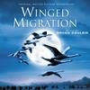Couverture de l'album Winged Migration (Original Motion Picture Soundtrack)