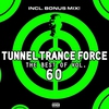 Cover of the album Tunnel Trance Force (The Best of Vol. 60)