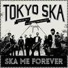 Cover of the album Ska Me Forever