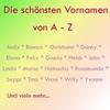 Couverture de l'album Die schönsten Vornamen A-Z