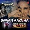 "Couverture du titre Sawan Aaya Hai (From ""Creature 3D"")"