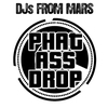 Cover of the album Phat Ass Drop (How To Produce a Club Track Today) - EP