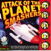 Cover of the album Attack of the Planet Smashers