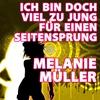 Cover of the album Ich bin doch viel zu jung für einen Seitensprung - Single