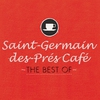 Cover of the album Saint-Germain-des-Prés Café - The Best Of