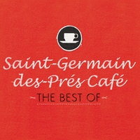 Couverture du titre Saint-Germain-des-Prés Café - The Best Of