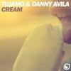 Couverture du titre Cream (& Danny Avila)