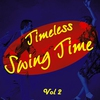 Cover of the album Timeless Swing Time Vol 2