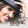 Couverture de l'album The Mosaic Project: Love and Soul