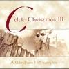 Couverture de l'album Celtic Christmas, Vol. III