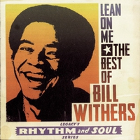 Couverture du titre Lean On Me: The Best of Bill Withers
