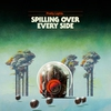 Couverture de l'album Spilling Over Every Side