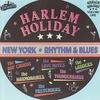 Cover of the album Harlem Holiday Vol. 1 - New York Rhythm & Blues