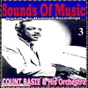 Cover of the album Sounds Of Music pres. Count Basie & His Orchestra Vol. 3 Digitally Re-Mastered Recordings