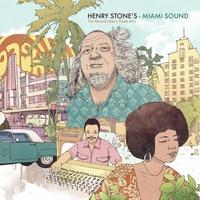 Couverture du titre Henry Stone's Miami Sound - The Record Man's Finest 45s
