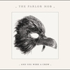 Cover of the album And You Were a Crow
