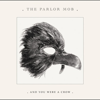 Cover of the track And You Were a Crow