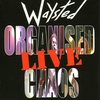 Cover of the album Organised Chaos - Live