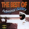 Cover of the album The Best of Admiral Bailey