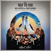 Couverture de l'album Way to You (feat. Philip Manning) - EP