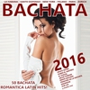 Couverture de l'album BACHATA 2016 ! (50 Bachata Romántica Latin Hits!)