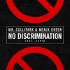 Cover of the album No Discrimination (feat. Cupid) - Single
