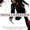 Cover of the album Ninja Assassin: Original Motion Picture Soundtrack