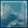 Couverture de l'album So High (feat. Beatrich) - Single