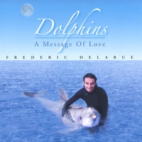 Cover of the track Dolphins... A Message of Love