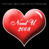 Couverture de l'album Need U 2008 (Remixes)