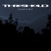 Cover of the album Turned to Dust - Single