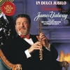 Cover of the album Christmas with James Galway - In Dulci Jubilo