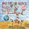 Cover of the album What the World Needs Now…