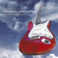 Couverture du titre Private Investigations - The Best of Dire Straits & Mark Knopfler