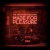 Couverture de l'album Made For Pleasure