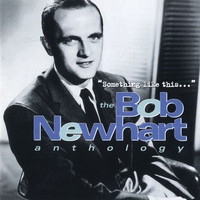 Cover of the track 'Something Like This...' The Bob Newhart Anthology