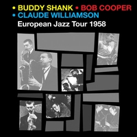 Cover of the track Bud Shank & Bob Cooper European Jazz Tour 1958