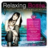 Cover of the album Relaxing Bossa